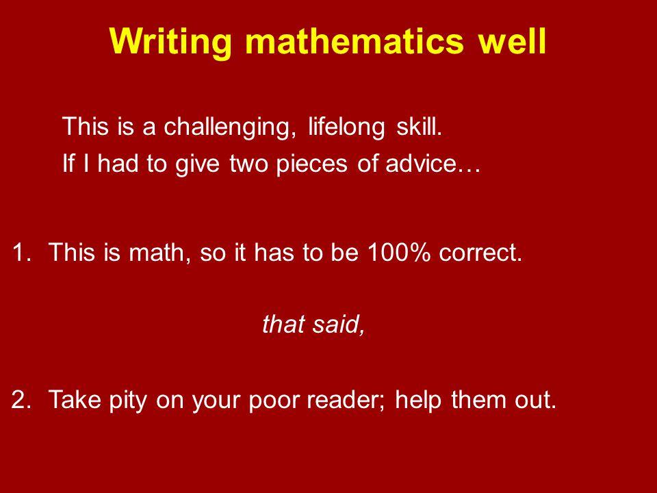 Writing mathematics well