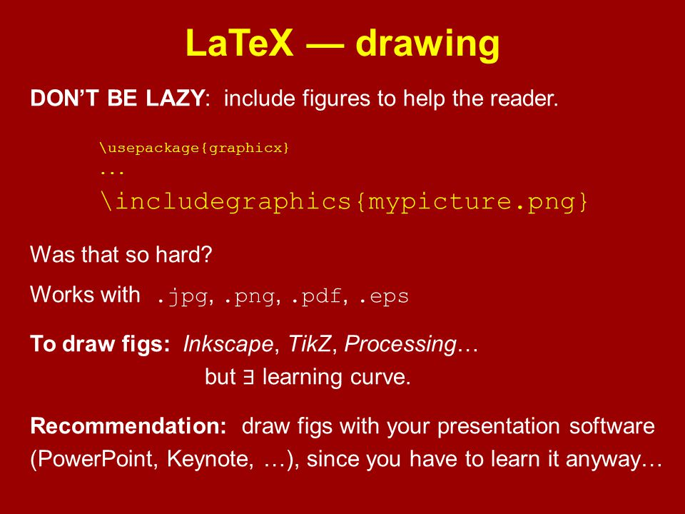 LaTeX — drawing \includegraphics{mypicture.png}