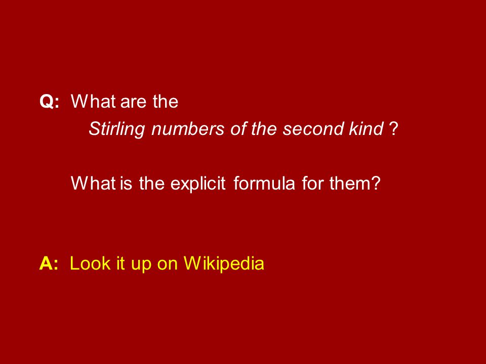 Q: What are the Stirling numbers of the second kind