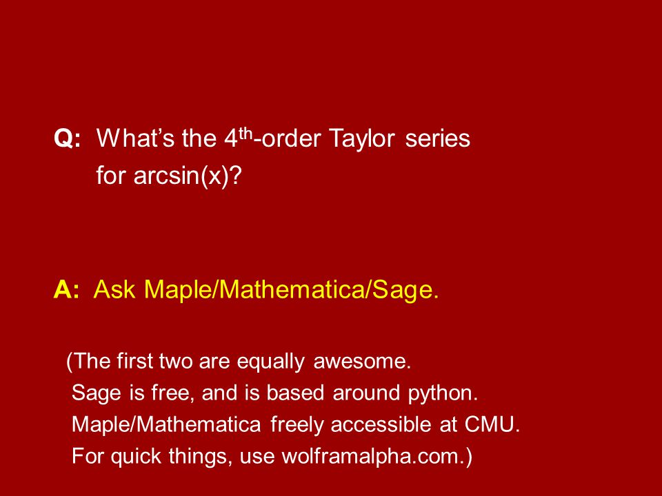 Q: What's the 4th-order Taylor series for arcsin(x)