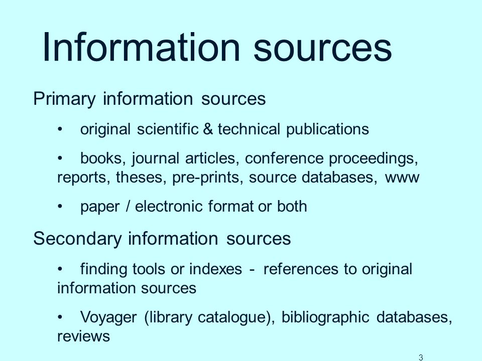 Information sources Primary information sources