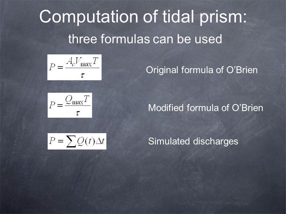 Computation of tidal prism: three formulas can be used