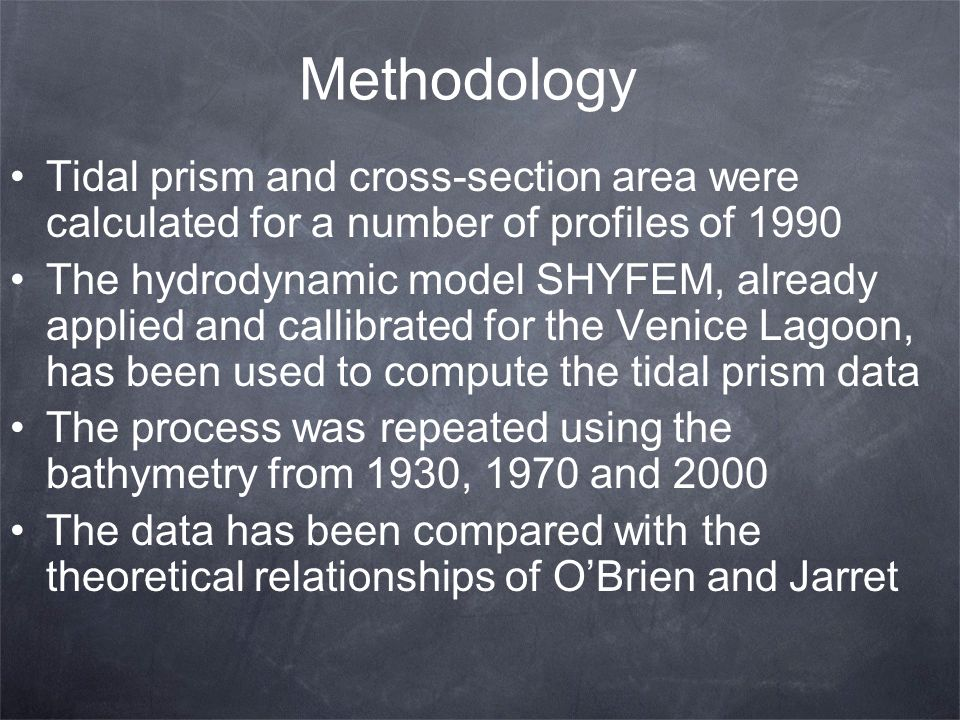 Methodology Tidal prism and cross-section area were calculated for a number of profiles of 1990.