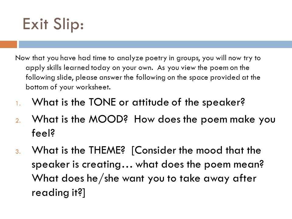 Exit Slip: What is the TONE or attitude of the speaker