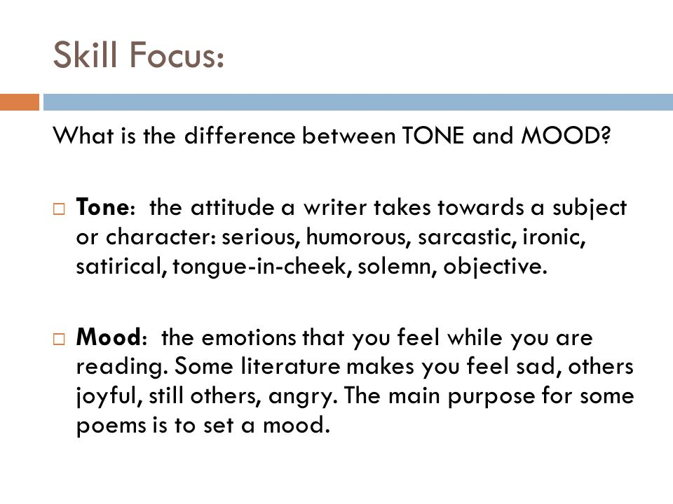Skill Focus: What is the difference between TONE and MOOD