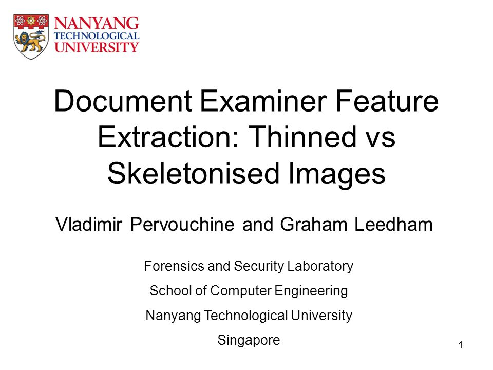 Document Examiner Feature Extraction: Thinned vs Skeletonised Images
