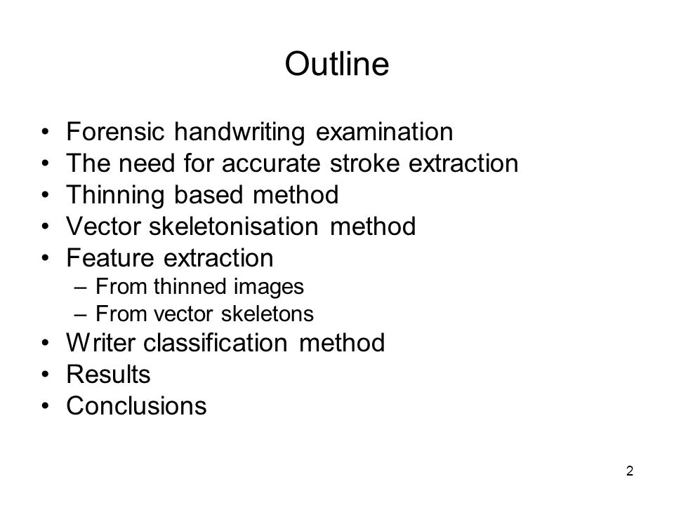 Outline Forensic handwriting examination