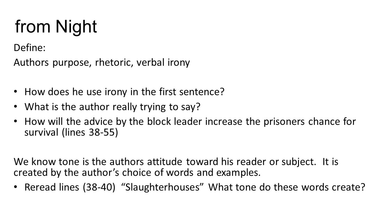 from night define: authors purpose, rhetoric, verbal irony - ppt