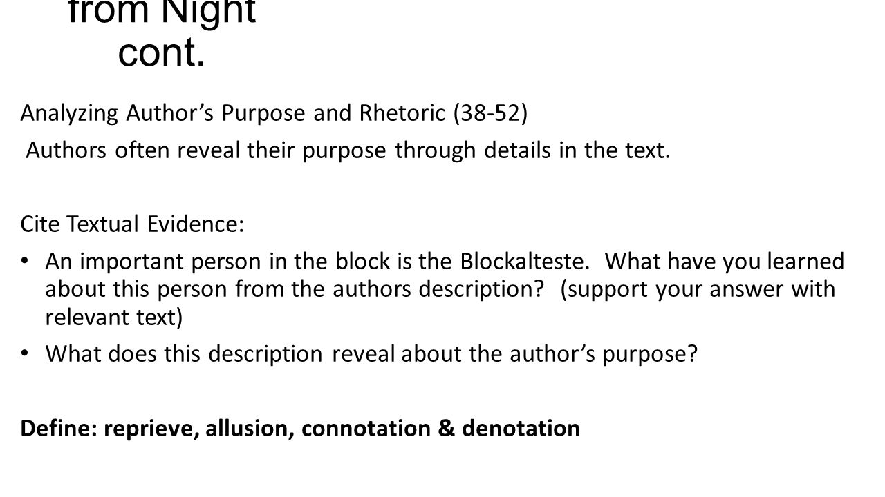 from Night cont. Analyzing Author's Purpose and Rhetoric (38-52)