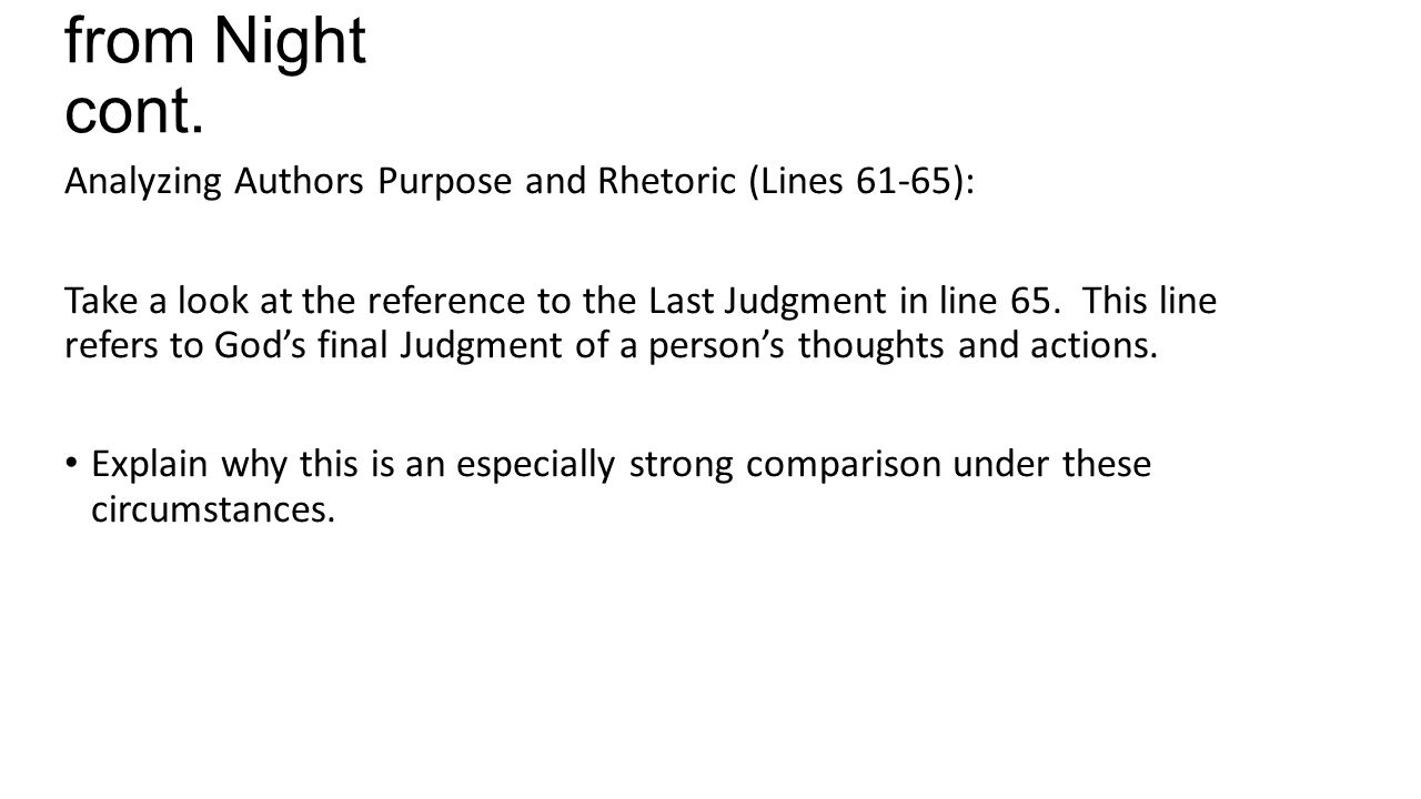 from Night cont. Analyzing Authors Purpose and Rhetoric (Lines 61-65):