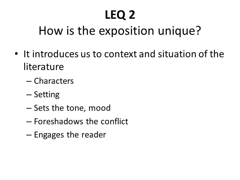 LEQ 2 How is the exposition unique