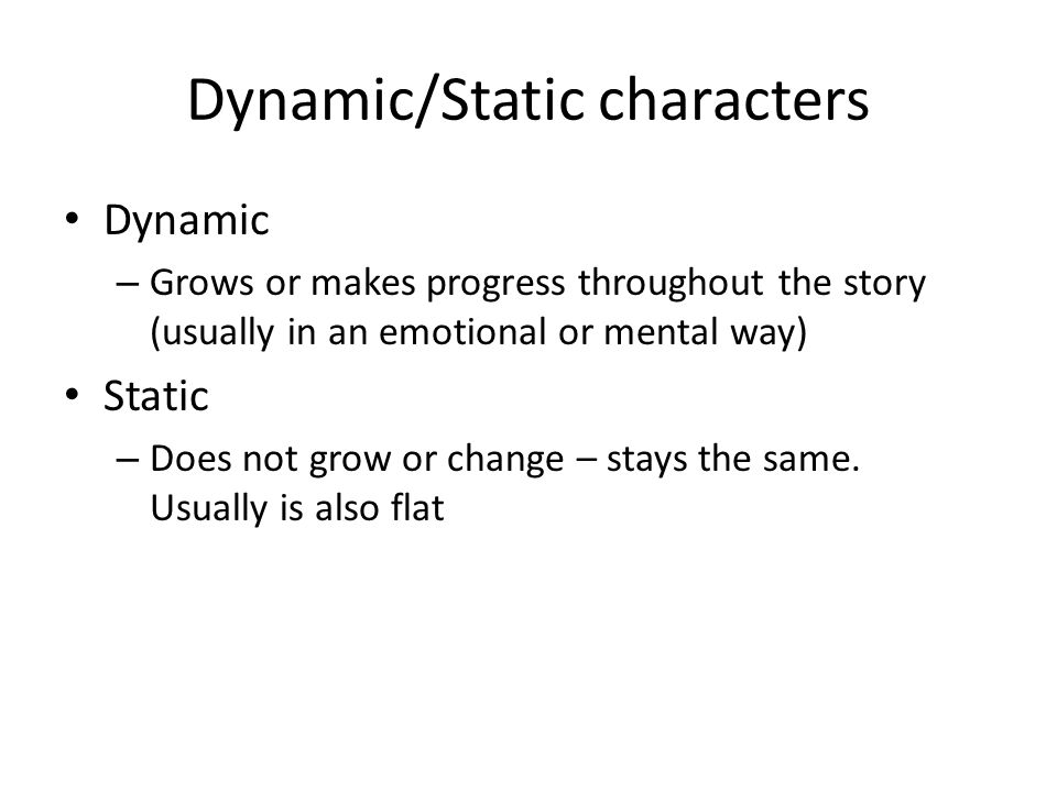 Dynamic/Static characters