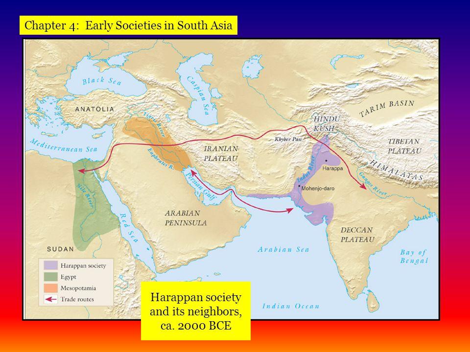 Harappan society and its neighbors, ca. 2000 BCE