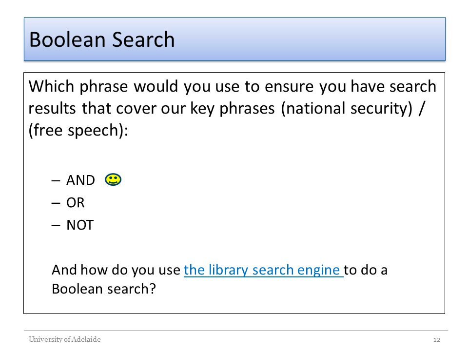 Boolean Search Which phrase would you use to ensure you have search results that cover our key phrases (national security) / (free speech):