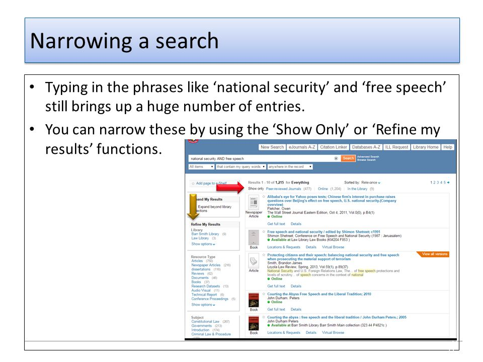 Narrowing a search Typing in the phrases like 'national security' and 'free speech' still brings up a huge number of entries.
