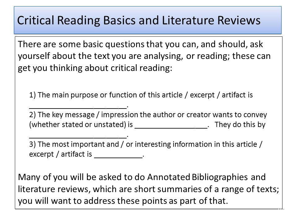 Critical Reading Basics and Literature Reviews