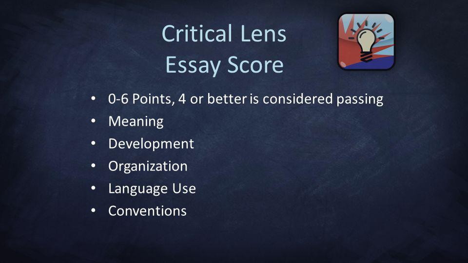 Critical Lens Essay Score