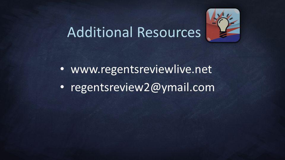 Additional Resources www.regentsreviewlive.net