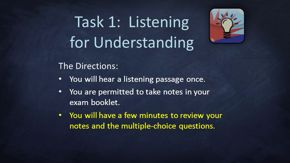 Task 1: Listening for Understanding