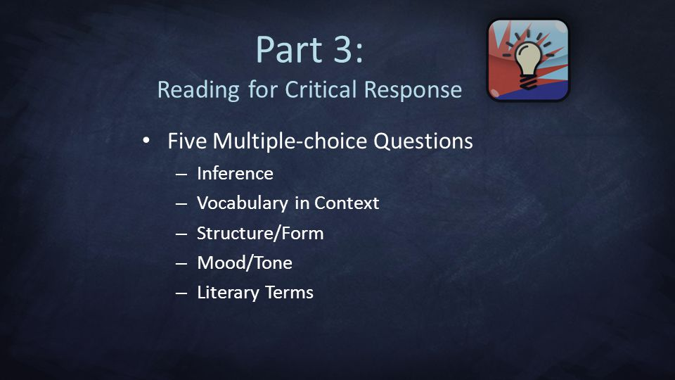 Part 3: Reading for Critical Response