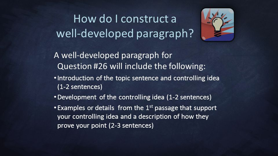 How do I construct a well-developed paragraph