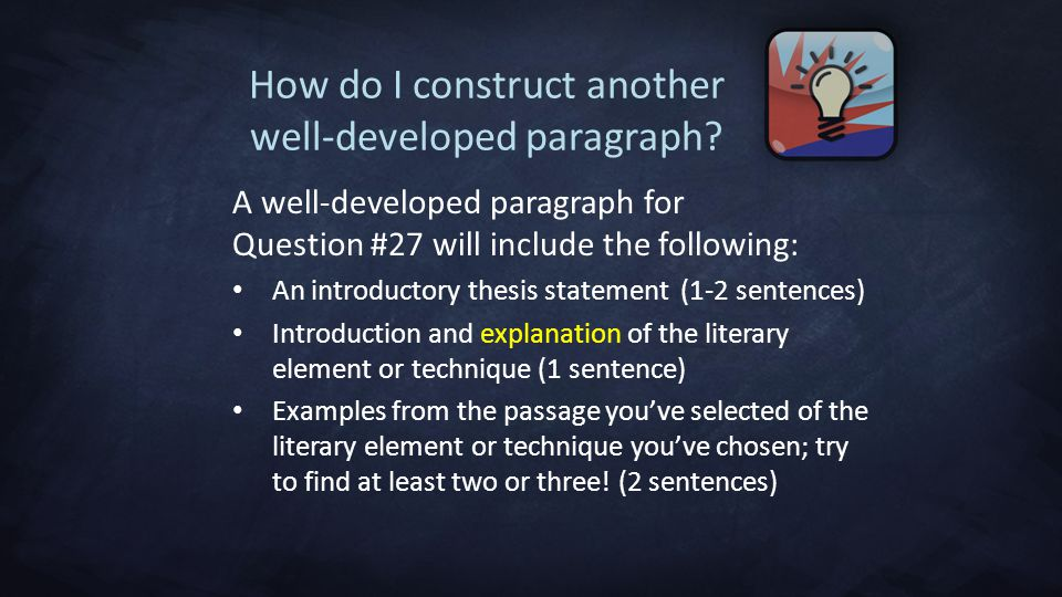 How do I construct another well-developed paragraph