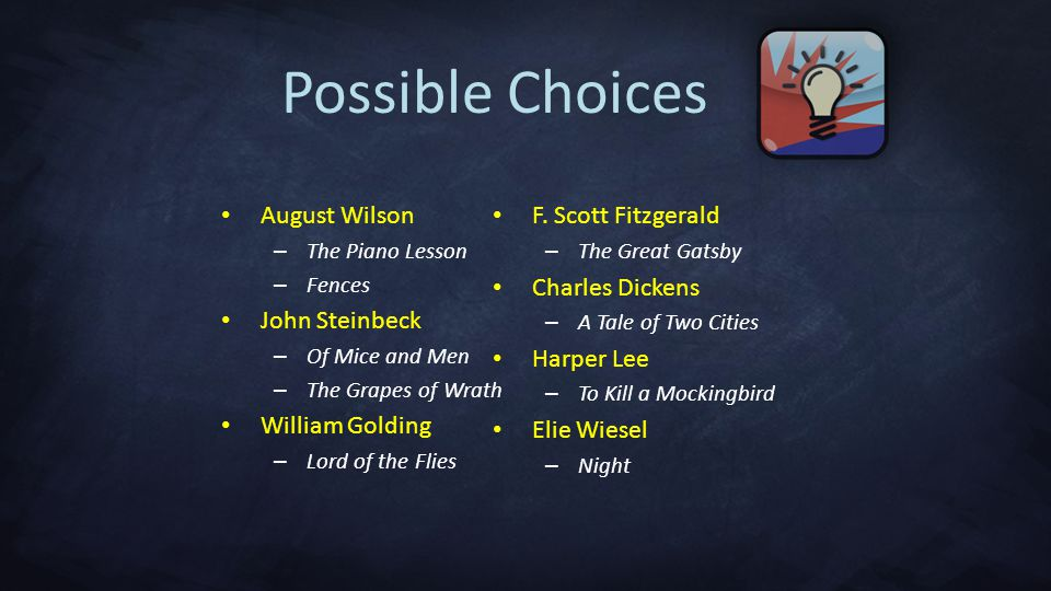 Possible Choices August Wilson John Steinbeck William Golding