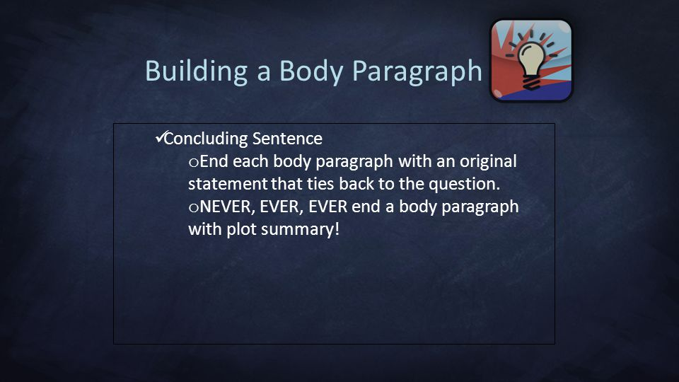 Building a Body Paragraph