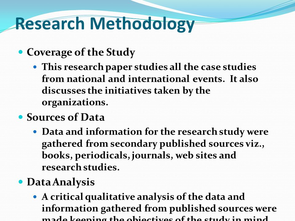 Research Methodology Coverage of the Study Sources of Data