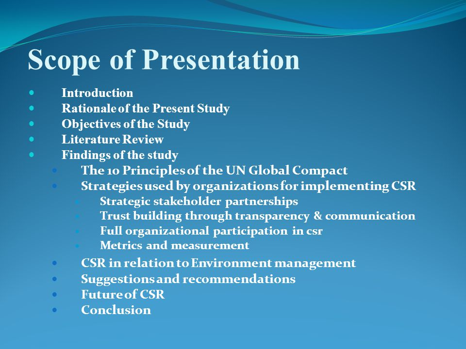 Scope of Presentation Introduction Rationale of the Present Study