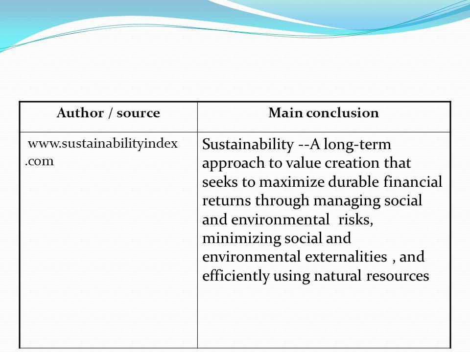 Author / source Main conclusion. www.sustainabilityindex .com.