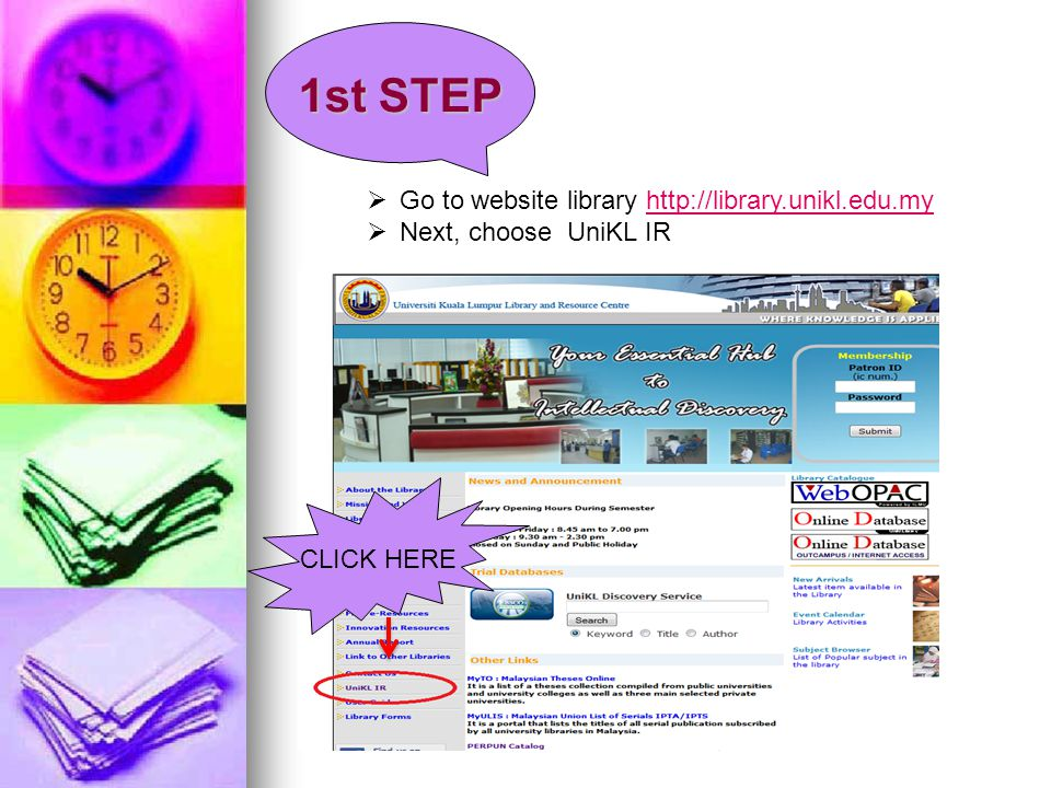 1st STEP Go to website library http://library.unikl.edu.my
