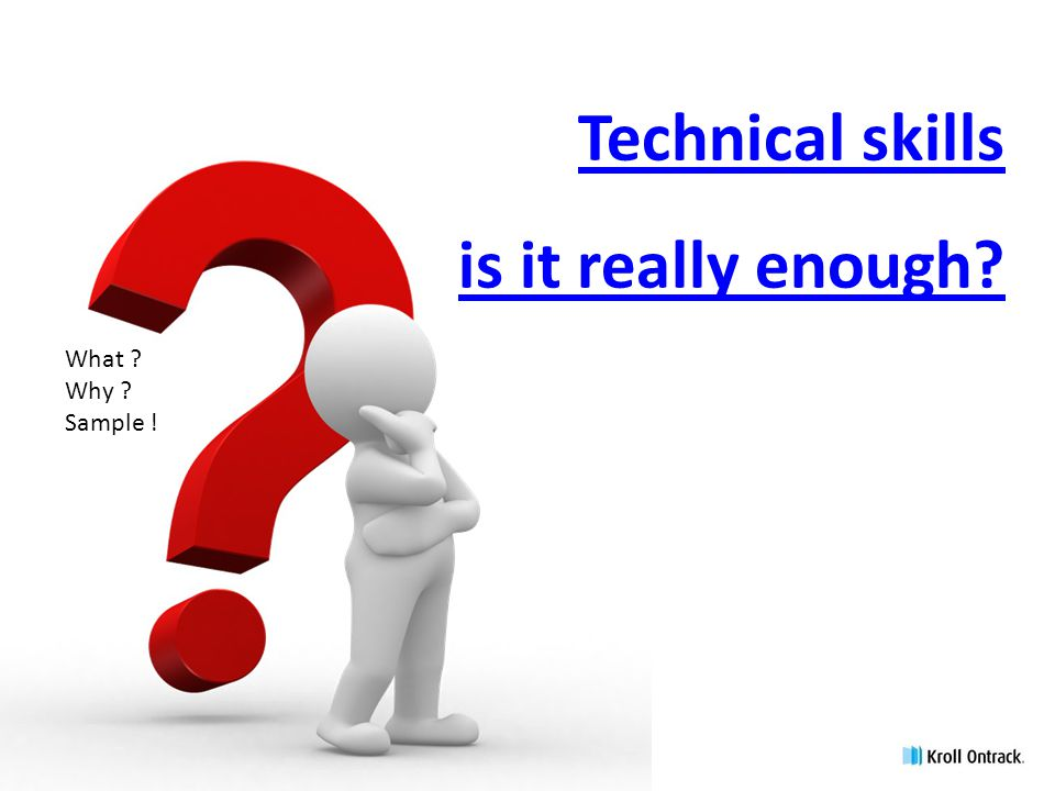 Technical skills is it really enough
