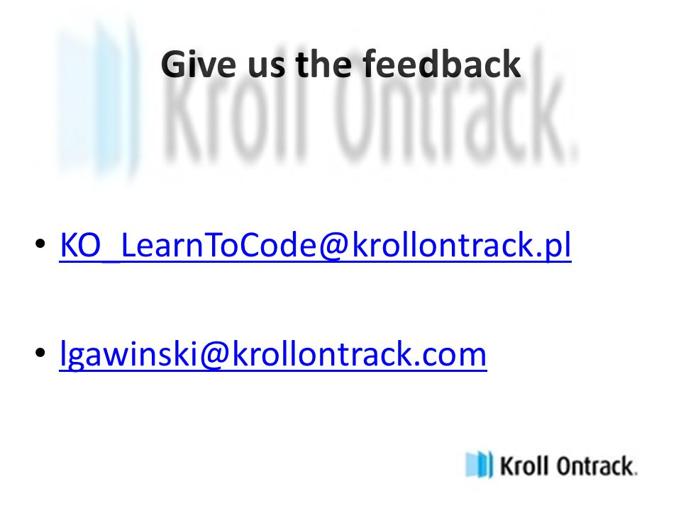 Give us the feedback KO_LearnToCode@krollontrack.pl