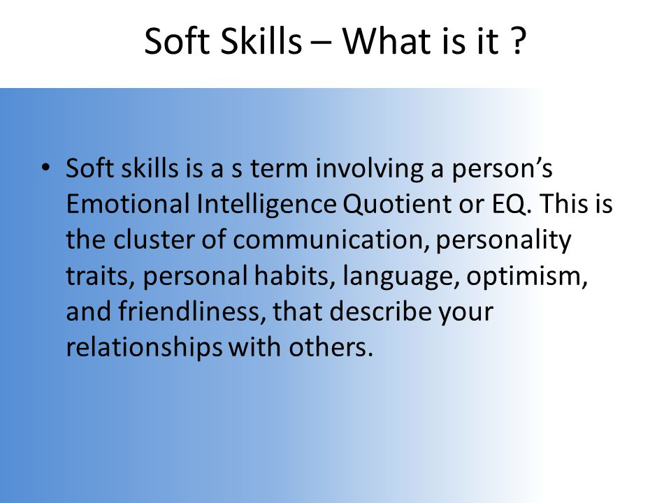 Soft Skills – What is it