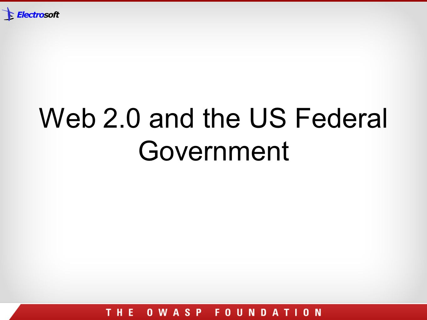 Web 2.0 and the US Federal Government