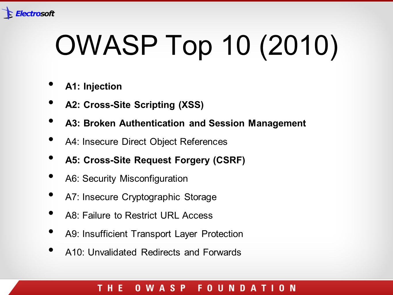 OWASP Top 10 (2010) A1: Injection A2: Cross-Site Scripting (XSS)