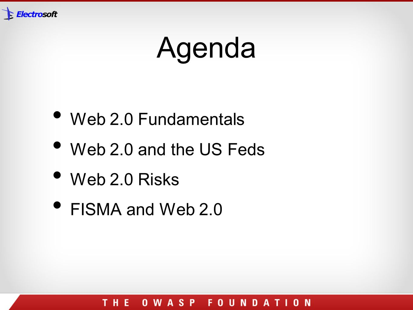 Agenda Web 2.0 Fundamentals Web 2.0 and the US Feds Web 2.0 Risks