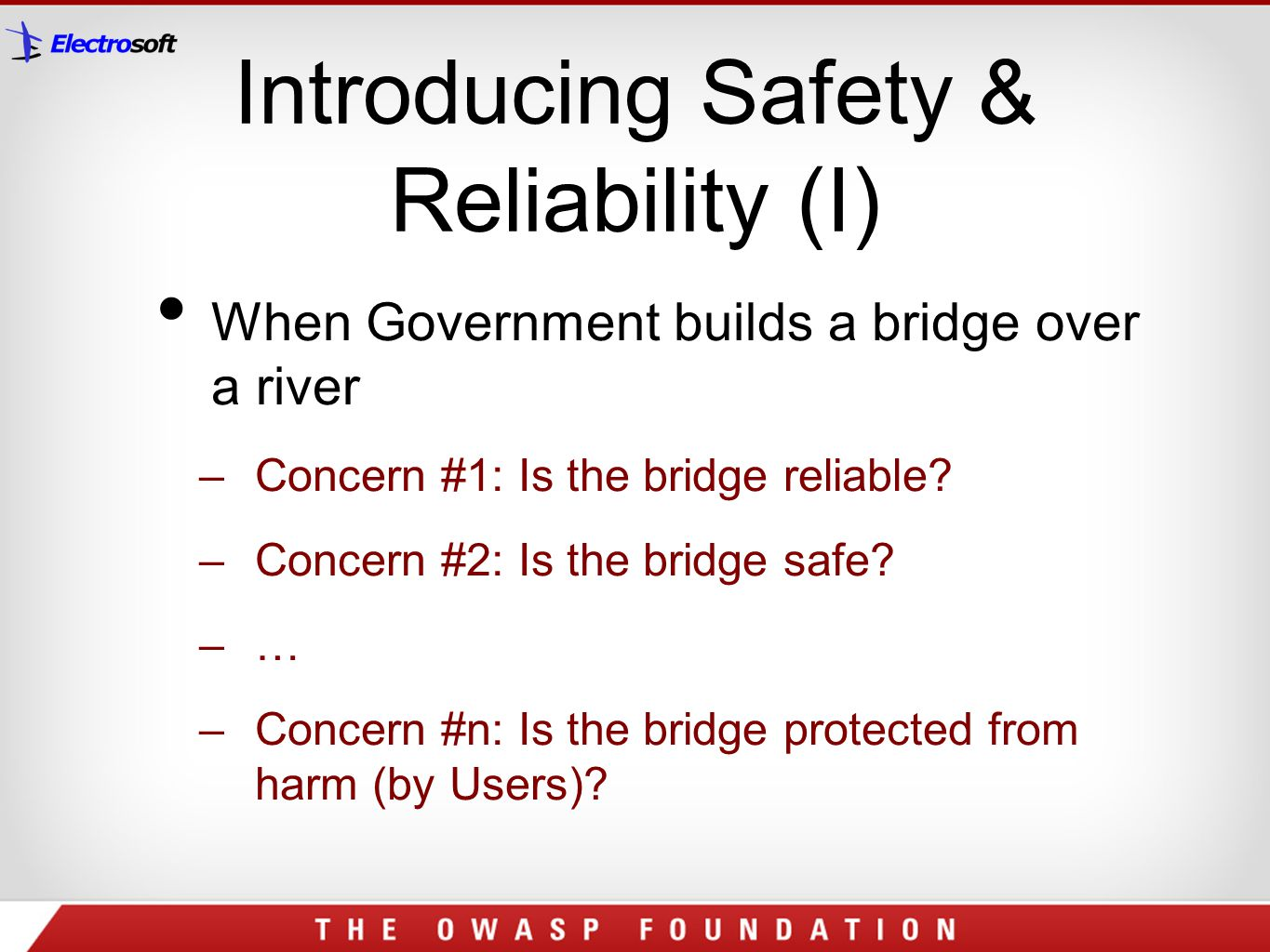 Introducing Safety & Reliability (I)