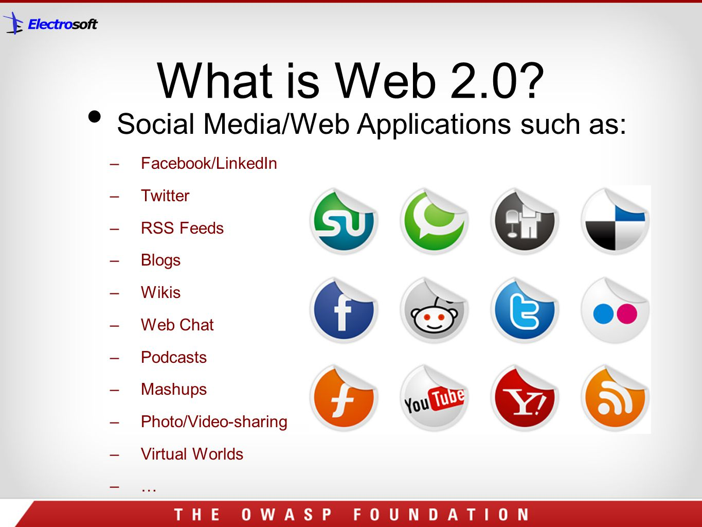 What is Web 2.0 Social Media/Web Applications such as: