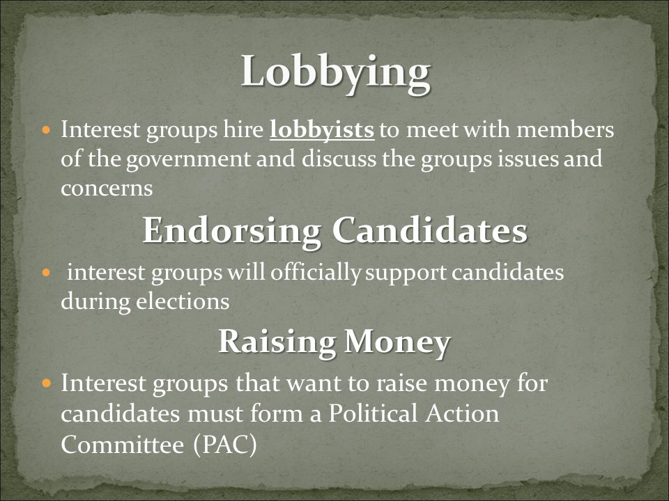 Lobbying Endorsing Candidates Raising Money