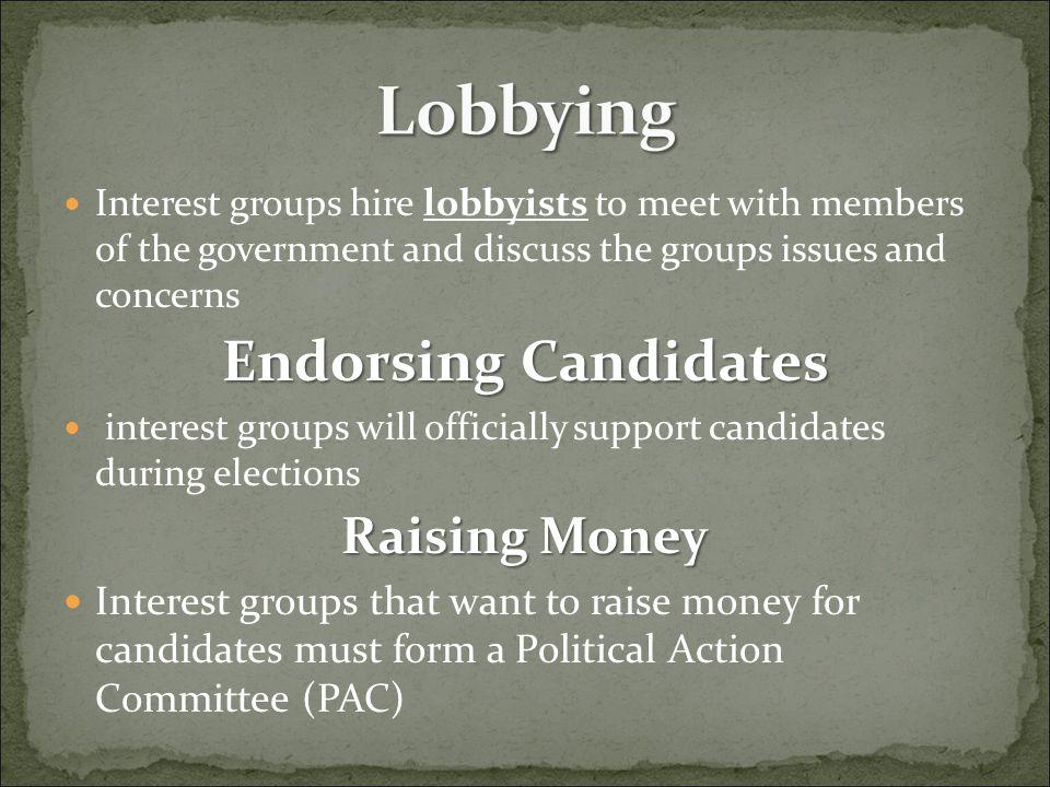 Lobbying Endorsing Candidates Raising Money