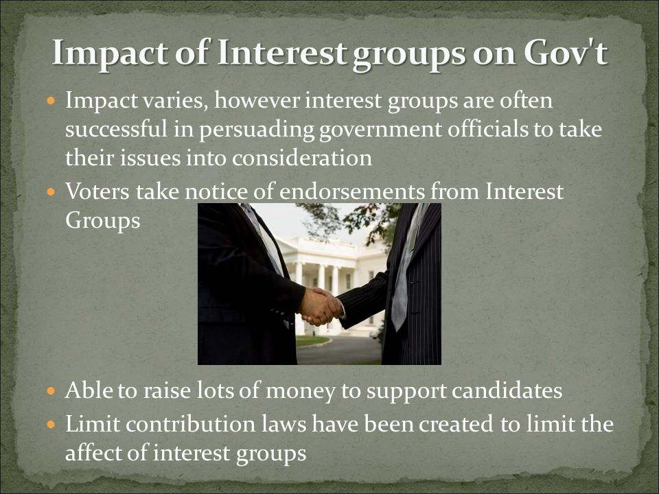Impact of Interest groups on Gov t