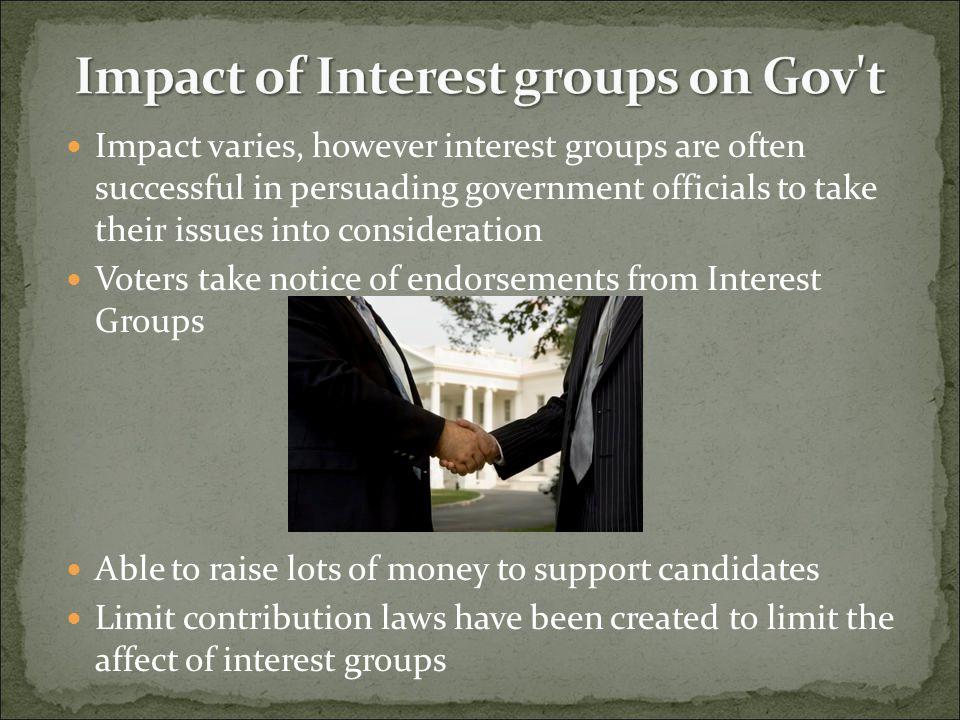 Impact of Interest groups on Gov t