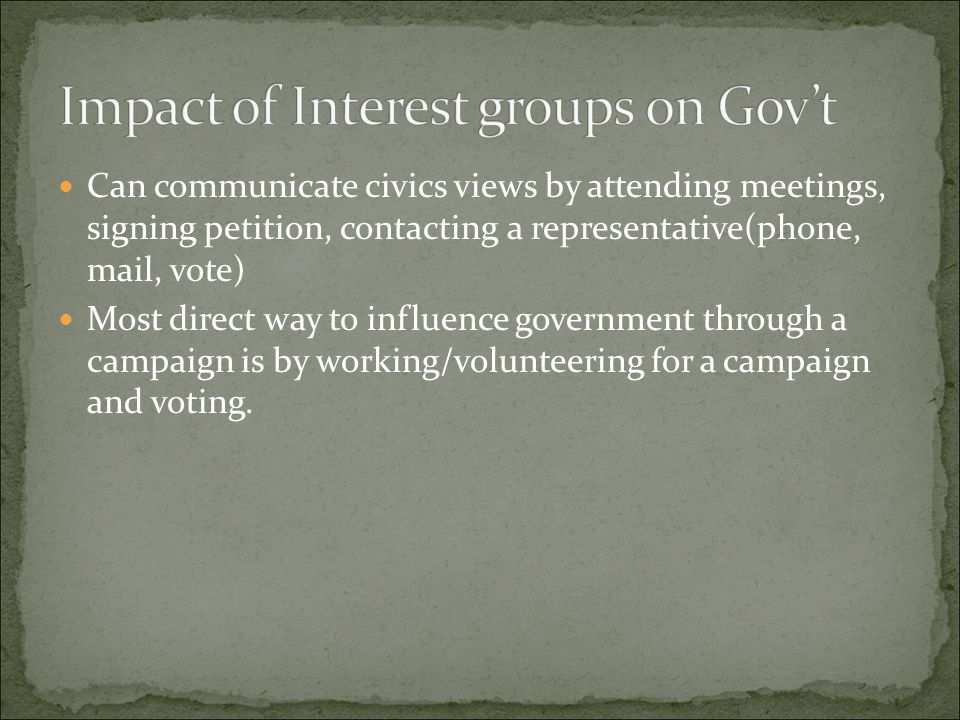 Impact of Interest groups on Gov't