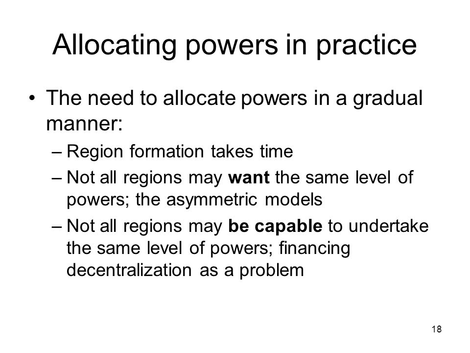 Allocating powers in practice