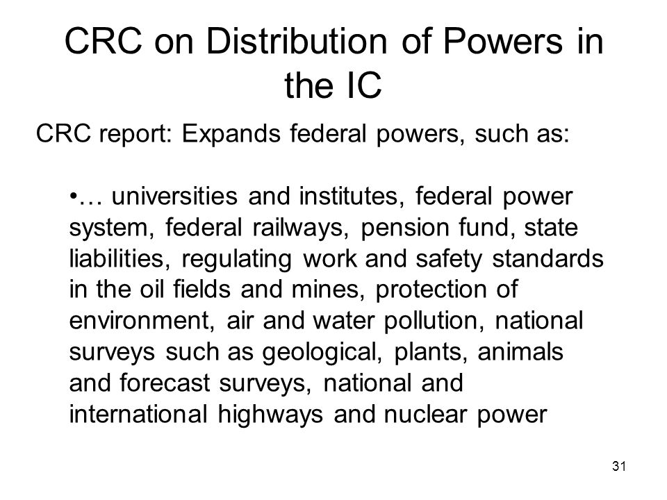 CRC on Distribution of Powers in the IC