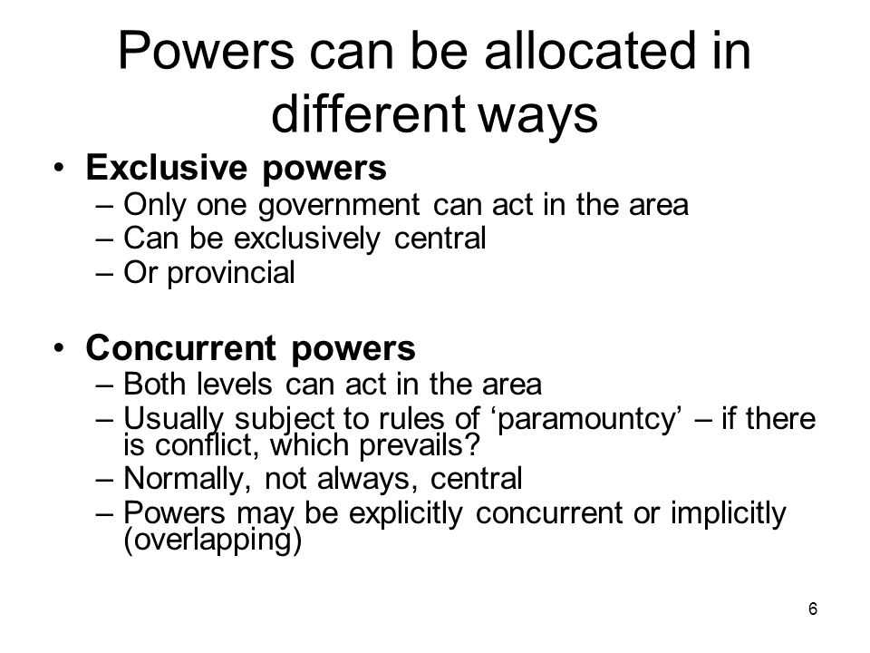 Powers can be allocated in different ways