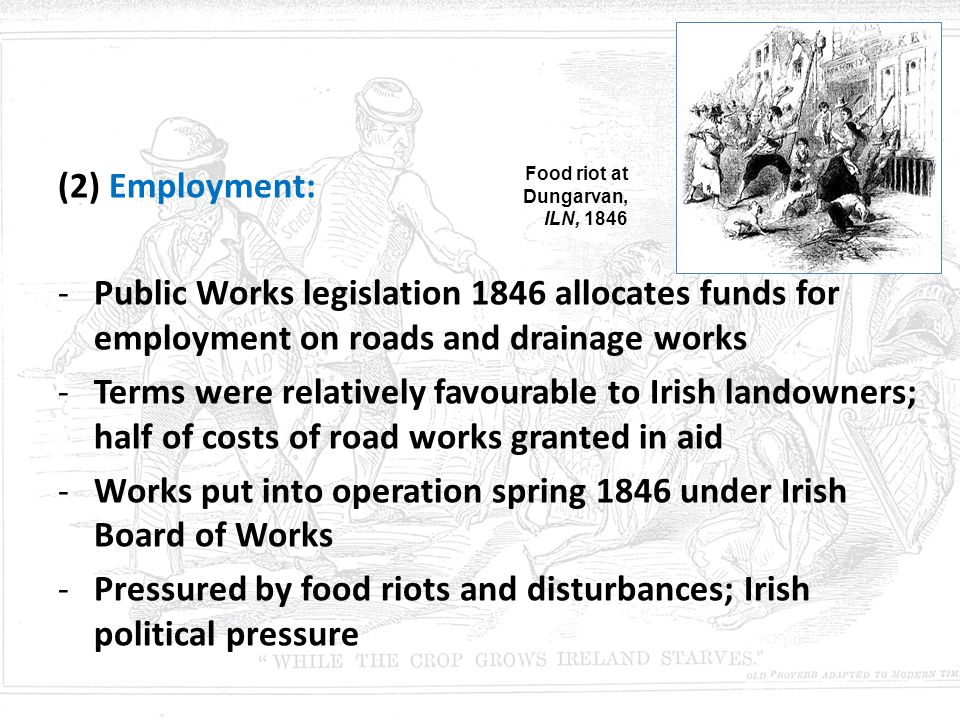 Works put into operation spring 1846 under Irish Board of Works