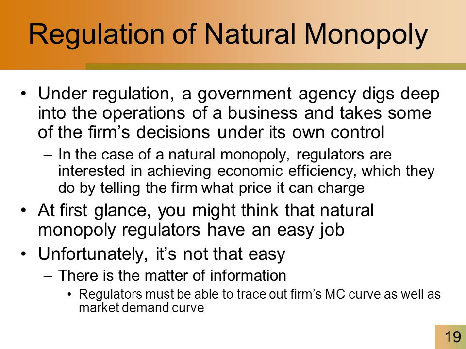 Regulation of Natural Monopoly